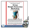 Group Weight Reduction Workshop on DVD