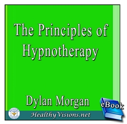 The Principles of Hypnotherapy